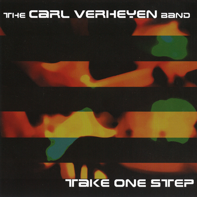 Carl Verheyen Take One Step 2008